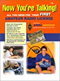 img - for Now You're Talking!: All You Need to Get Your First Ham Radio License (Now You're Talking, 4th ed) book / textbook / text book