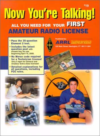 Now You're Talking!: All You Need to Get Your First Ham Radio License (Now You're Talking, 4th ed)