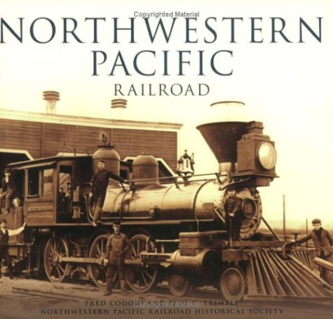 Northwestern Train (Northwestern Pacific Railroad (Images of Rail))