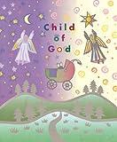 Child of God, Gertrud Mueller Nelson, 1568541783