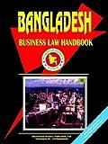 Bangladesh Business Law Handbook, Usa Ibp Usa, 0739794124