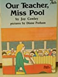 img - for Our Teacher, Miss Pool (Ready To Read, Level 6 - 62 Words) book / textbook / text book
