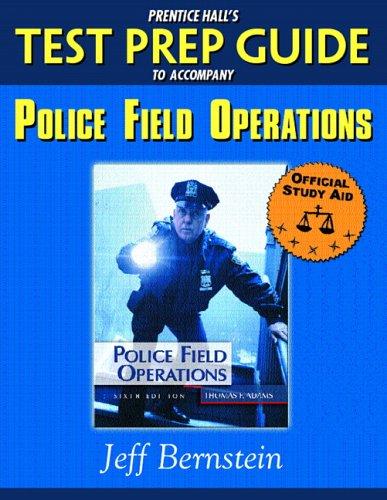 Prentice Hall's Test Prep Guide to accompany Police Field Operations (Prentice Hall Test Prep Series)