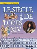 """Afficher """"Le siècle de Louis XIV"""""""