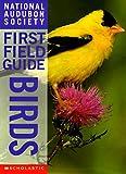 Birds (National Audubon Society First Field Guides)