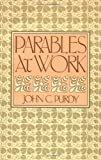 Parables at Work, John C. Purdy, 0664246400