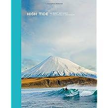 High Tide: A Surf Odyssey -- Photography by Chris Burkhard