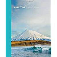 High Tide, A Surf Odyssey: Photographs by Chris Burkard: Photography by Chris Burkhard