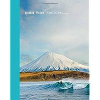 High Tide, A Surf Odyssey: Photography by Chris Burkhard
