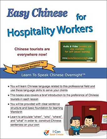 Easy Chinese for Hospitality Workers (Learn To Speak Chinese Overnight)