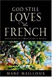 God Still Loves the French, Marc Mailloux, 1600342841