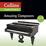 Amazing Composers: A2-B1 (Collins Amazing People ELT Readers) | Anna Trewin - adaptor,Fiona MacKenzie - editor
