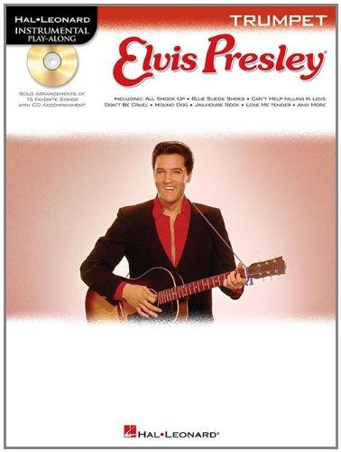 Read Online Elvis Presley for Trumpet: Instrumental Play-Along Book/Online Audio (Hal Leonard Instrumental Play-Along) PDF