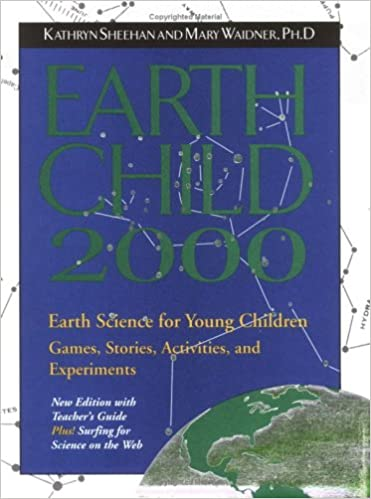 Amazon Com Earth Child 2000 With Teacher S Guide Early Science For