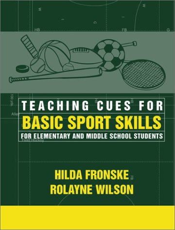 Teaching Cues for Basic Sport Skills for Elementary and...