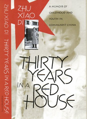 Price comparison product image Thirty Years in a Red House: A Memoir of Childhood and Youth in Communist China