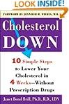 Cholesterol Down: Ten Simple Steps to...