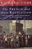 The French and Their Revolution, Richard Cobb, 1565845404