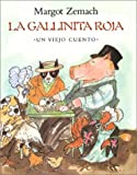 La Gallinita Roja, Margot Zemach, 0374342857