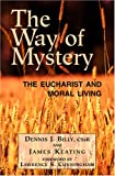 The Way of Mystery, James Keating and Dennis Joseph Billy, 0809143771