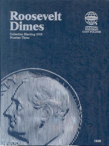 Roosevelt Dimes Folder Starting 2005 (Official Whitman Coin Folder)