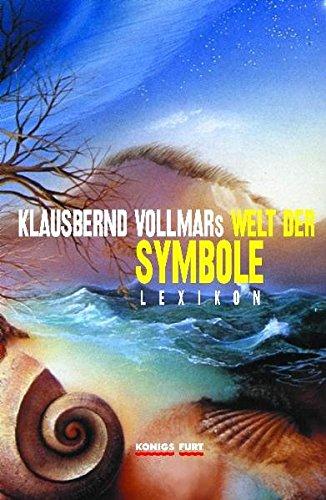Vollmars Welt der Symbole: Lexikon