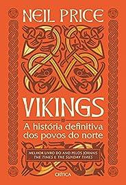Vikings: A história definitiva dos povos do norte