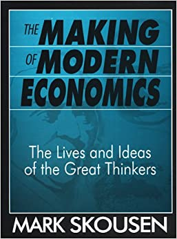 Book The Making of Modern Economics: The Lives and Ideas of the Great Thinkers