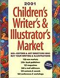 : 2001 Children's Writer's & Illustrator's Market (Children's Writer's & Illustrator's Market, 2001)