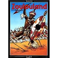 ZOULOULAND T07 : SHAKAZULU