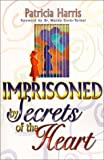 img - for Imprisoned by Secrets of the Heart book / textbook / text book