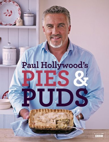 Paul Hollywood's Pies and Puds by Paul Hollywood