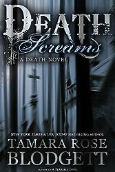 Death Screams (#4): A Dark Dystopian Fantasy (The Death Series)