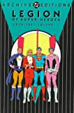 Legion of Super-Heroes - Archives, Volume 1 (Archive Editions)