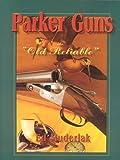 Parker Guns, Ed Muderlak, 1571573100