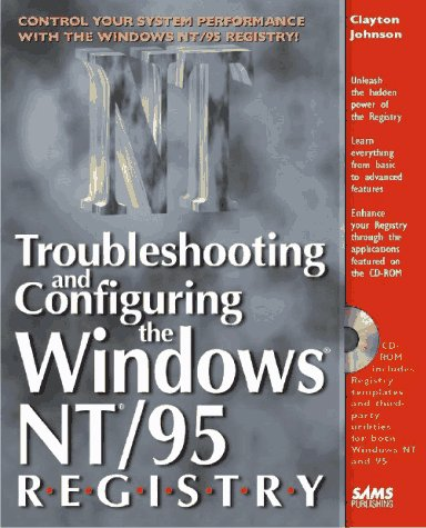 Troubleshooting and Configuring the Windows Nt/95 Registry by Brand: Sams