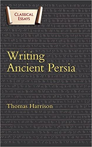 Amazon.com: Writing Ancient Persia (Classical Essays) (9780715639177 ...