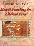 Mural Painting in Ancient Peru, Duccio Bonavia, 0253339405