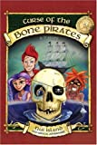 The Curse of the Bone Pirates, B. T. Hope, 098173880X