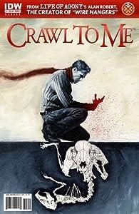 Crawl To Me #1 Cover B