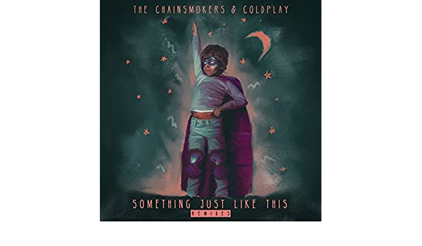 Something Just Like This (Dimitri Vegas & Like Mike Remix) de The Chainsmokers & Coldplay en Amazon Music - Amazon.es
