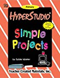HyperStudio Simple Projects, Syble Isbister, 1576904180