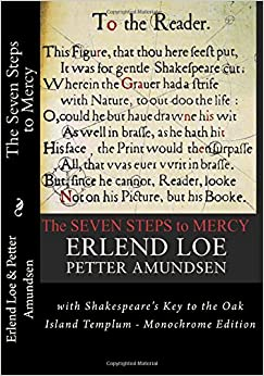 Book The Seven Steps to Mercy: with Shakespeare's Key to the Oak Island Templum - Monochrome Edition