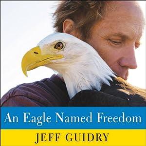 An Eagle Named Freedom Audiobook