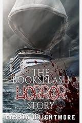 The Book Splash Horror Story Paperback