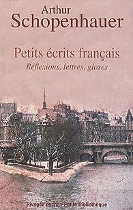 Book's Cover ofPetits écrits français : Réflexions lettres gloses