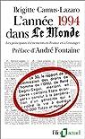 L'Année 1994 dans « Le Monde » (t. 9) : [1-1-1994 / 31-12-1994] par Camus-Lazaro
