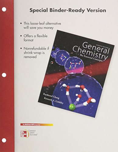 Loose Leaf Version for Chemistry: The Essential Concepts.