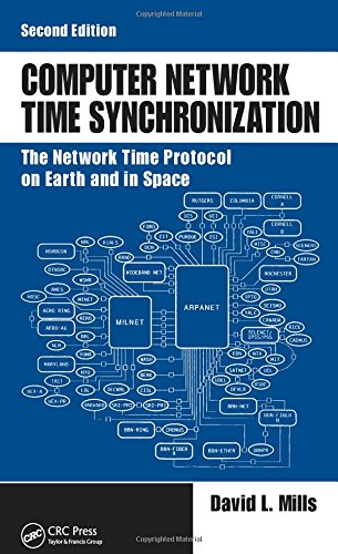 Computer Network Time Synchronization: The Network Time Protocol on Earth and in Space, Second Edition by CRC Press