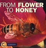 From Flower to Honey, Robin Nelson, 082250667X